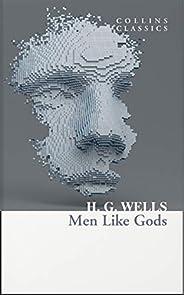 Men Like Gods (Collins Classics)