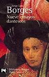 Nueve ensayos dantescos / Nine Trials Dante (El Libro De Bolsillo)
