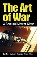 The Art of War, a Samurai Master Class