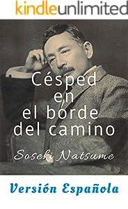 Césped en el borde del camino(Michikusa, Versión español): Clásico japonés (Spanish Edition)