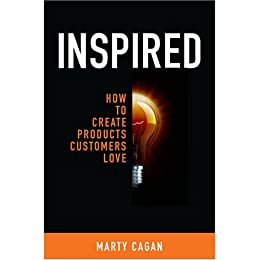 [Cagan, Marty]のInspired: How To Create Products Customers Love (English Edition)