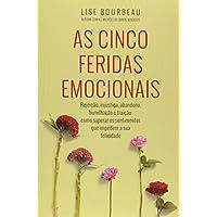 As Cinco Feridas Emocionais (Em Portugues do Brasil)