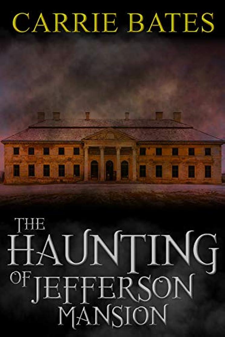 ドライブ命令卵The Haunting of Jefferson Mansion (English Edition)