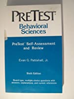 Behavioral Sciences: Pretest Self-Assessment and Review (Pretest Series)