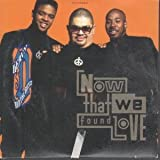 Now that we found love [Single-CD]