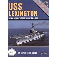 Uss Lexington (Detail & Scale)