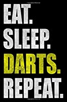 Eat Sleep Darts Repeat: Dot Grid Journal, Notebook or Diary (Size 6x9) with 120 Pages