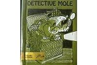 Detective Mole (Fun to Read Book)