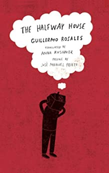 [Rosales, Guillermo]のThe Halfway House (New Directions Paperbook)