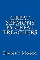 Great Sermons by Great Preachers