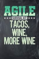 Agile Survival Kit: Tacos, Wine, More Wine: Chalkboard, Green Design, Blank College Ruled Line Paper Journal Notebook for Project Managers and Their Families. (Agile and Scrum 6 X 9 Inch Composition Book: Journal Diary for Writing and Notes)