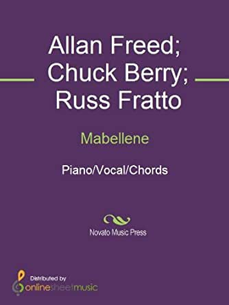 Amazon | Mabellene (English Edition) [Kindle edition] by Allan Freed, Chuck Berry, Russ Fratto | Music | Kindleストア