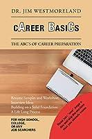 Career Basics: The Abc's of Career Preparation