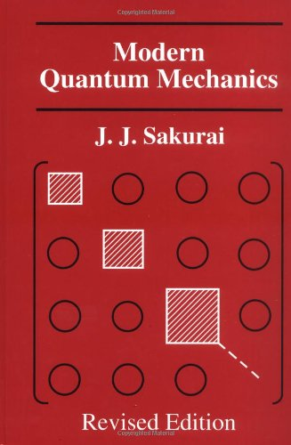 Modern Quantum Mechanics, Revised Editionの詳細を見る