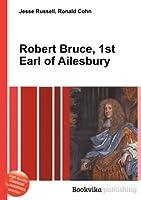 Robert Bruce, 1st Earl of Ailesbury