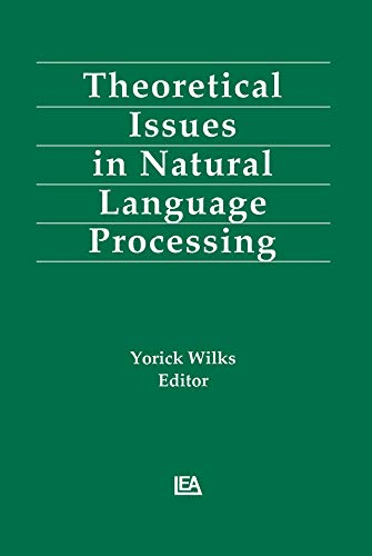 Theoretical Issues in Natural Language Processing (Education) (English Edition)