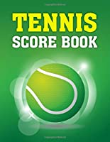 Tennis Score Book: Game Record Keeper for Singles or Doubles Play | Tennis Ball on Green Design
