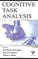 Cognitive Task Analysis (Expertise: Research and Applications Series)