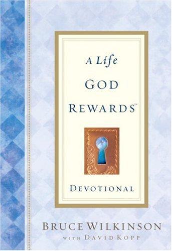Download A Life God Rewards Devotional (Breakthrough Series) 1590520092