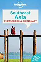Lonely Planet Southeast Asia Phrasebook & Dictionary (Lonely Planet Phrasebooks)