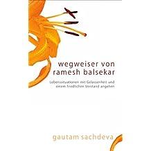 Wegweiser Von Ramesh Balsekar - Pointers From Ramesh Balsekar In German (German Edition)
