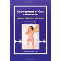 Development of Gait by Electromyography -Application to Gait Analysis and Evaluation-