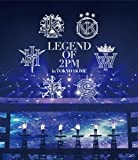 LEGEND OF 2PM in TOKYO DOME [Blu-ray]