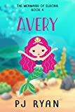 Avery (a funny chapter book for kids ages 9-12) (The Mermaids of Eldoris 4) (English Edition)