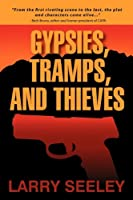 Gypsies, Tramps, and Thieves