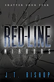 Red-Line: Mirrors (Volume Two) by [Bishop, J. T.]