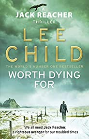 Worth Dying For (Jack Reacher, Book 15)
