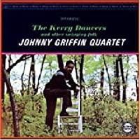 The Kerry Dancers by Johnny Griffin Quartet (1997-06-25)