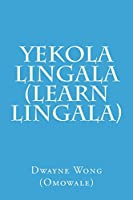 Yekola Lingala: Learn Lingala