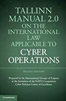 Tallinn Manual 2.0 on the International Law Applicable to Cyber Operations