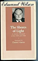 The Shores of Light: A Literary Chronicle of the Twenties and Thirties