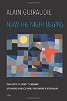 Now the Night Begins (Semiotext(e) / Native Agents)