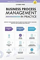 Business Process Management In Practice