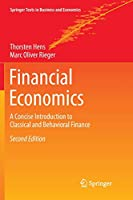 Financial Economics: A Concise Introduction to Classical and Behavioral Finance (Springer Texts in Business and Economics)