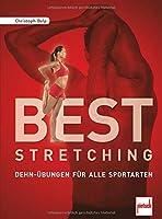 Best Stretching: Dehn-Uebungen fuer alle Sportarten