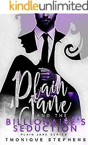 Plain and the Billionaire's Seduction (Plain Jane Series Book 3) (English Edition)