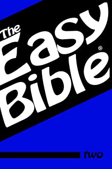 The Easy Bible Volume Two by [Clough, Dwight]