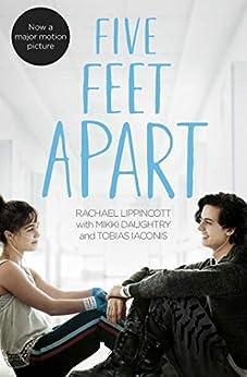 Five Feet Apart by [Lippincott, Rachael, Daughtry, Mikki, Iaconis, Tobias]