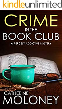CRIME IN THE BOOK CLUB a fiercely addictive mystery (Detective Markham Mystery 10)