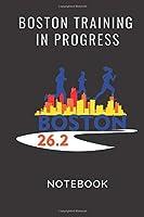 Boston Training in Progress: Boston Skyline Running, Journal 6 x 9, 104 Page Blank Lined Paperback Journal/Notebook Running in the ... (Gifts for Boston Marathon Runners)