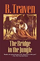 The Bridge in the Jungle (Jungle Novels)