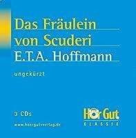 Das Fraeulein von Scuderie. 2 CDs