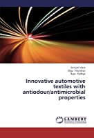 Innovative automotive textiles with antiodour/antimicrobial properties [並行輸入品]