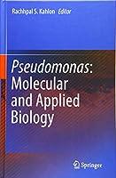 Pseudomonas: Molecular and Applied Biology
