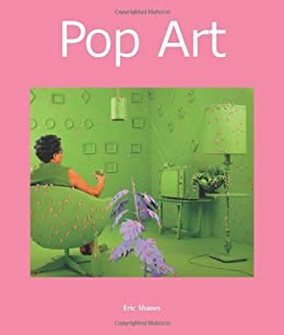 Pop Art (Art of Century) (Art of Century Collection) by [Shanes, Eric]