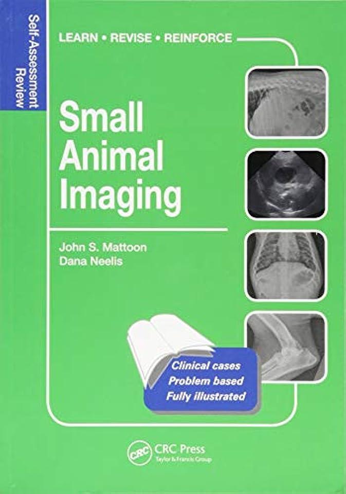 徒歩でテレックス大型トラックSmall Animal Imaging: Self-Assessment Review (Veterinary Self-Assessment Color Review Series)